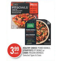Healthy Choice Power Bowls, Stouffer's Fit Bowls Or Crave Entrees