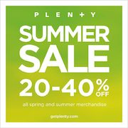 Plenty Summer Sale - Save 20-40% In Store or 25% Online