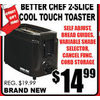 Better Chef 2-Sliced Cool Touch Toaster  - $14.99