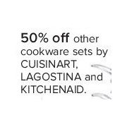 Cookware Sets by Cuisinart, Lagostina, and Kitchenaid - 50% off