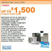 $1,500 ON A COSTCO CASH CARD WITH THE PURCHASE OF LENNOX® HOME COMFORT SYSTEMS - Up to $1500.00 off