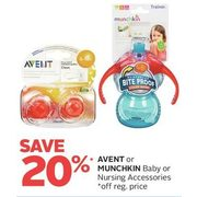 Avent Or Munchkin Baby Or Nursing Accessories - 20% off
