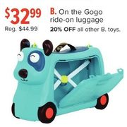 B. On The Gogo Ride-On Luggage - $32.99