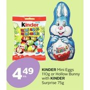 Kinder Mini Eggs Or Hollow Bunny With Kinder Surprise - $4.49